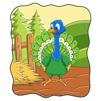 Cartoon illustration the peacock is on the farm by spreading its tail