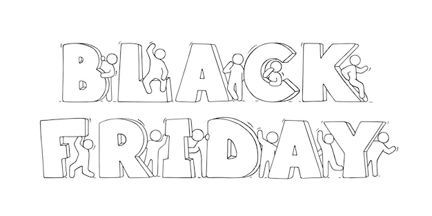 Cartoon little people with big words black friday. hand drawn  illustration
