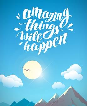 漫画の山の風景夏のイラスト。輝く太陽、青い空、白い雲。手書きのテキストメッセージ、手描きフォント、レタリング。印刷、ポスター、プラカード、カード、広告。