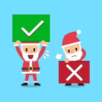 Cartoon santa claus with right and wrong signs