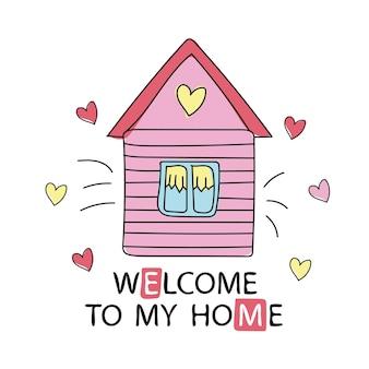 Элемент дизайна в мультяшном стиле добро пожаловать в мой дом. векторная иллюстрация. можно использовать принт для футболок, домашнего декора, открыток, постеров для детской комнаты или спальни.