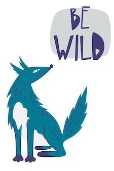 야생 손으로 그린 글자 인용문이 있는 만화 늑대. 플랫 텍스트와 삼림 지대 야생 동물 스칸디나비아. 야생 숲 동물이 있는 벡터 영감 타이포그래피 포스터입니다. 어린이들을위한.