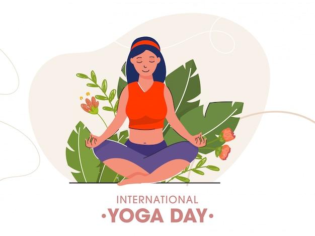 国際ヨガの日のための緑の葉と白い背景の上に花と瞑想のポーズで座っている漫画の若い女の子。