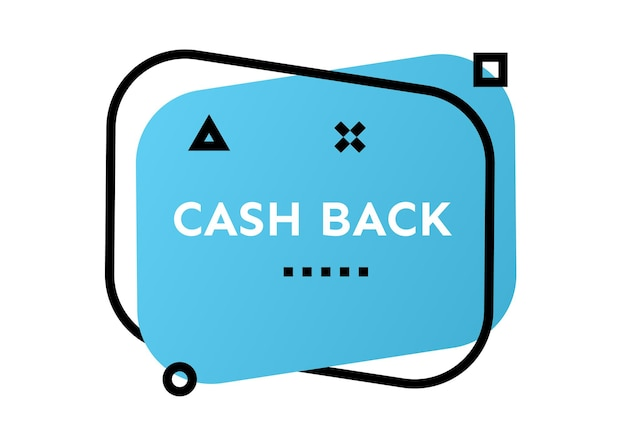 Cash back blue geometric trendy banner.  modern gradient shape with promotion text. vector illustration.