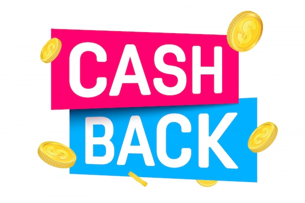Cash back, cashback return, money refund tag.