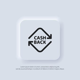 Значок кэшбэка. вернуть деньги. финансовые услуги, возврат денег, возврат инвестиций. возврат кэшбэка. сберегательный счет, обмен валюты. вектор. значок пользовательского интерфейса. neumorphic ui ux