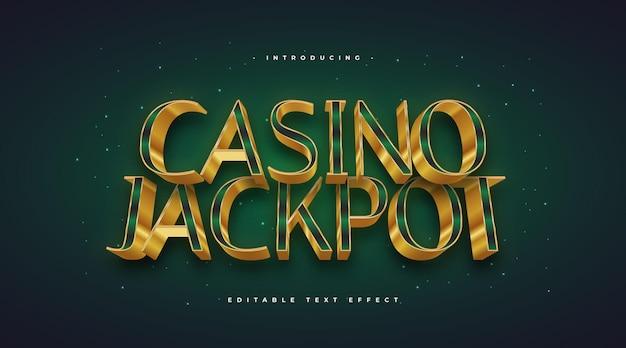 Текст джекпота казино в зеленом и золотом цветах с эффектом тиснения 3d. редактируемый эффект стиля текста