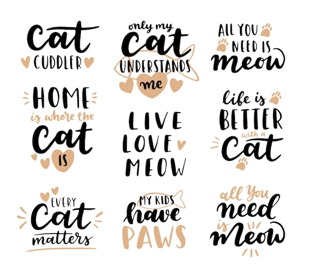 Cat phrase black and white. inspirational quotes about cat, and domestical pets. hand written phrases.