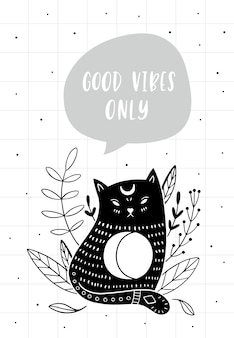 Cat and quote: good vibes only