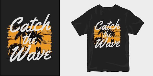 Дизайн футболок catch the wave