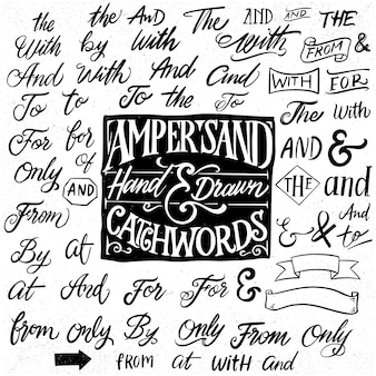 Catchwords and ampersands hand drawn elements