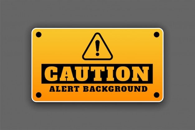 Caution alert background signage attention sign design