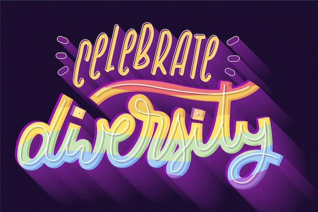Celebrate diversity pride day lettering
