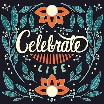 인생을 축하, 핸드 레터링 타이포그래피 현대 포스터 디자인