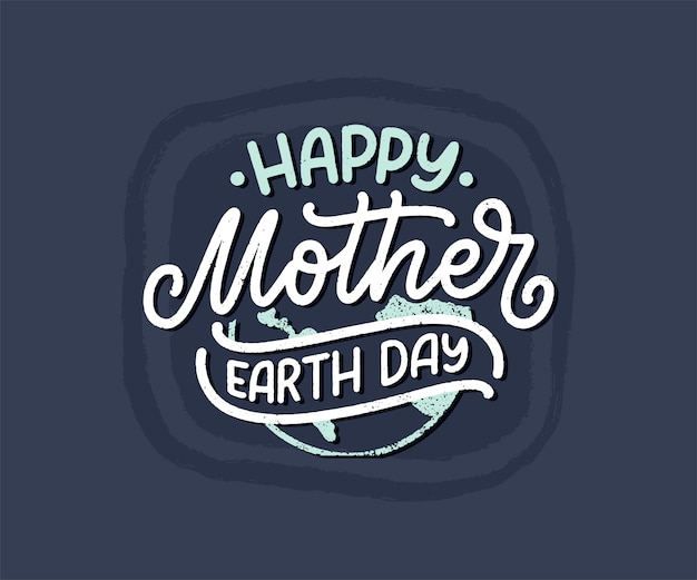 Celebrate mother earth day