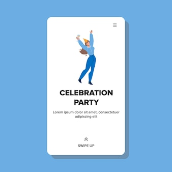 Celebration party relaxing young woman vector. girl holding glass with alcoholic drink and wear festival hat dancing on celebration party. character leisure time web flat cartoon illustration