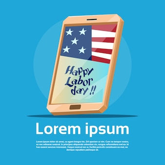 Cell smart phone with us flag american labor day usa holiday