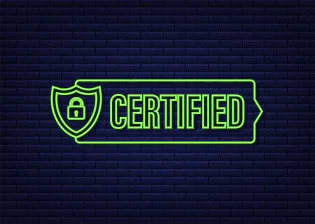 Сертифицированный штамп вектор, изолированные на белом фоне. неоновая иконка.