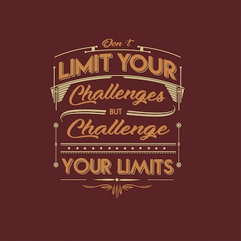 Challenge your limit typography design