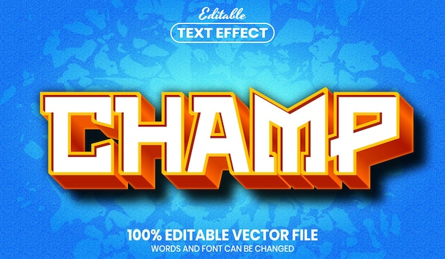 Champ text, font style editable text effect