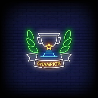 Champion neon signs style text .