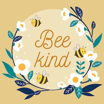 The character of cute bee flying with flower ring and text of bee kind