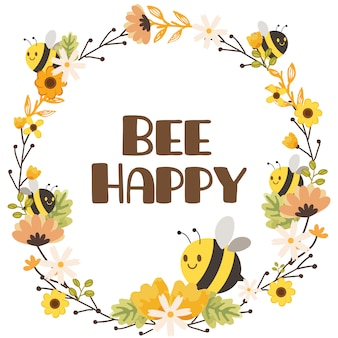 The character of cute bee with flower and text of bee happy