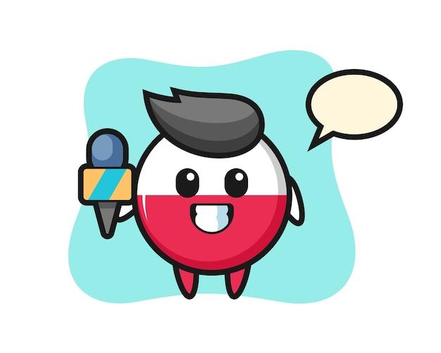 ニュースレポーターとしてのポーランド国旗バッジのキャラクターマスコット