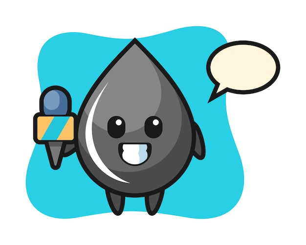 Character mascot of oil drop as a news reporter