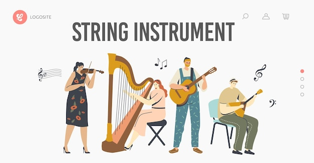 Characters playing music landing page template. musicians with stringed instruments performing on stage with violin, harp, guitar or balalaika, artist performance. cartoon people vector illustration