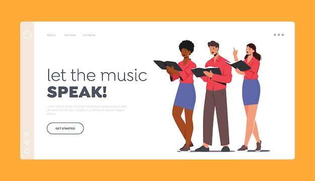 Персонажи поют в шаблоне целевой страницы припева. развлекательное мероприятие хора певцов. молодые мужчины и женщины с поющими книгами исполняют музыкальную композицию на сцене. мультфильм люди векторные иллюстрации