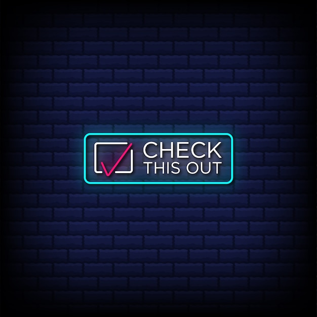 Check this out neon sign style text with check mark