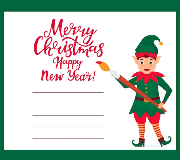 Cheerful elves write a merry christmas and happy new year greetings.