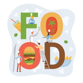 Chef people with food lettering  illustration. cartoon  tiny kitchen staff characters in apron standing with letters, serving fastfood hamburger or fries, catering service  on white