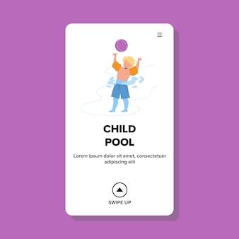Детский бассейн, играя маленького мальчика с вектором шарика. ребенок с надувными кольцами на руку, наслаждаясь и играя в воде детского бассейна. персонаж в отпуске игривое время релаксации и курорт веб-квартира карикатура иллюстрации