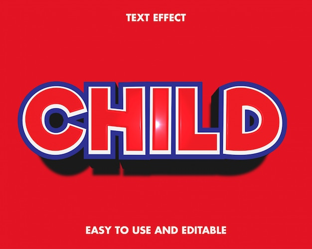 Child text effect. easy to use and editable. premium