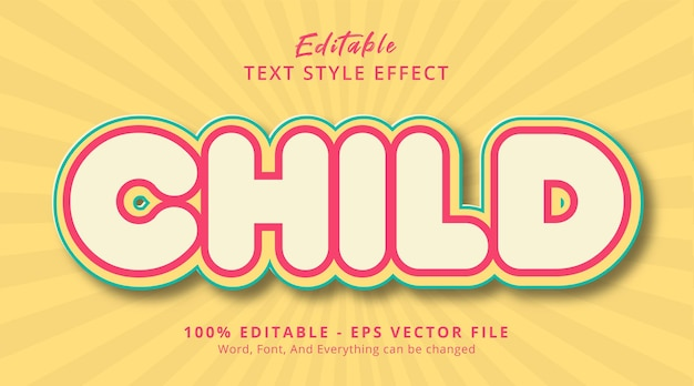 Child text on happy style template, editable text effect