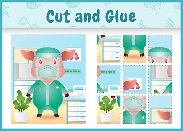 Children board game cut and glue with a cute pig using costume medical team