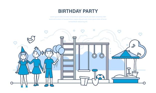 子供たちはパーティーの誕生日を祝い、公園や遊び場を散歩します。