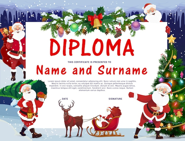 Children christmas diploma with santa claus character. kids education graduation certificate, child winter holidays diploma. happy santa riding sleigh, carrying sack with gifts, christmas tree vector