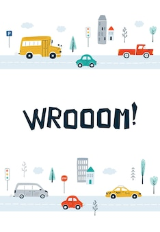 Children's posters with cars and lettering wrooom! in cartoon style. cute illustrations for children's room design, postcards, prints for clothes. vector