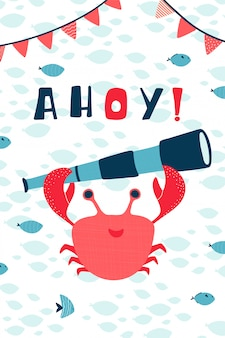 Children's sea poster with crab, telescope and handwritten lettering ahoy in cartoon style. cute concept for kids print