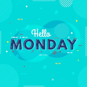 Chill hello monday background