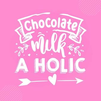 チョコレートミルクホリックプレミアム赤ちゃん引用ベクトルデザイン