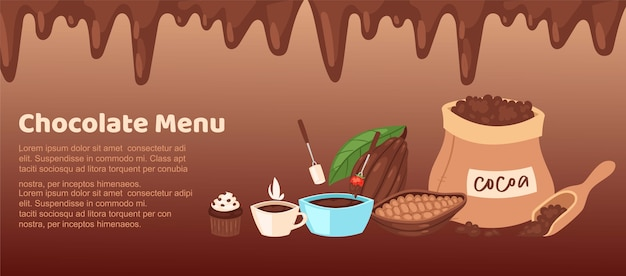 Chocolate shop brown menu  illustration.   web   with border of chocolate melt liquid streams, natural cacao pod beans, cocoa hot drink beverage in cup and sugar cake