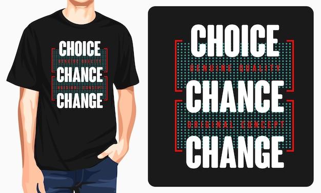 チョイスチャンスチェンジグラフィックtシャツ