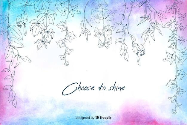 Choose to shine watercolour floral background