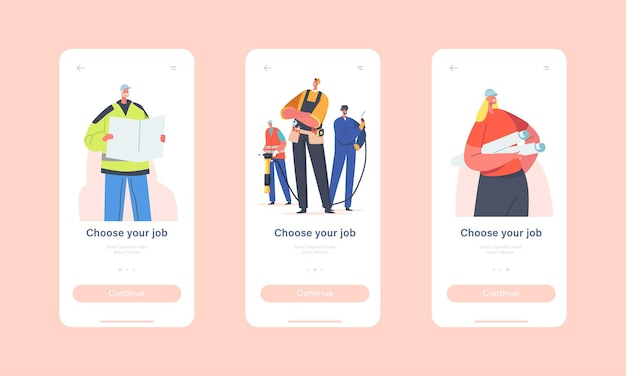 Job mobile 앱 페이지 온보드 화면 템플릿을 선택하십시오. 산업 노동자 캐릭터 빌더, 엔지니어 및 건축가 계획, 용접기 작업 직업 개념. 만화 사람들 벡터 일러스트 레이 션