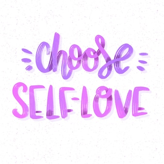 Choose your self-love lettering