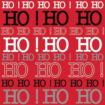 Ho hoho文字パターンデザインとクリスマスの背景